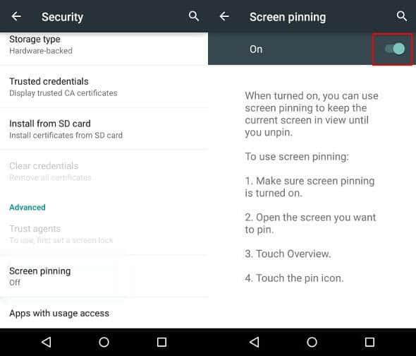 Settings - Security - Screen Pinning