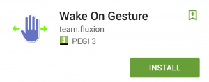 Wake on Gesture (Play Store)